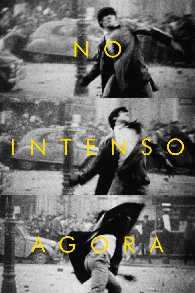 "Poster for the movie ""No Intenso Agora"""